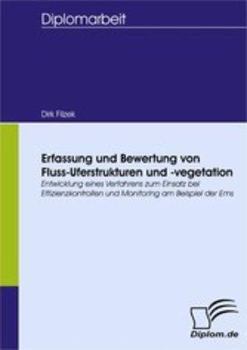 eBook Erfassung und Bewertung von Fluss-Uferstrukturen und -vegetation Cover