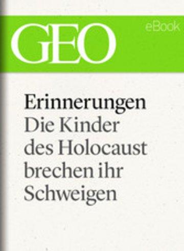 eBook Erinnerungen: Die Kinder des Holocaust brechen ihr Schweigen (GEO eBook) Cover