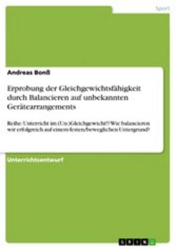 eBook Erprobung der Gleichgewichtsfähigkeit durch Balancieren auf unbekannten Gerätearrangements Cover