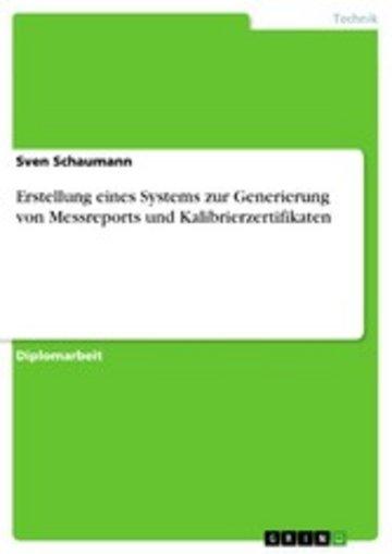 eBook Erstellung eines Systems zur Generierung von Messreports und Kalibrierzertifikaten Cover