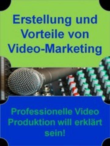 eBook Erstellung und Vorteile von Video-Marketing Cover