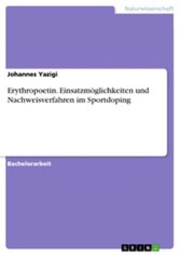 eBook Erythropoetin. Einsatzmöglichkeiten und Nachweisverfahren im Sportdoping Cover
