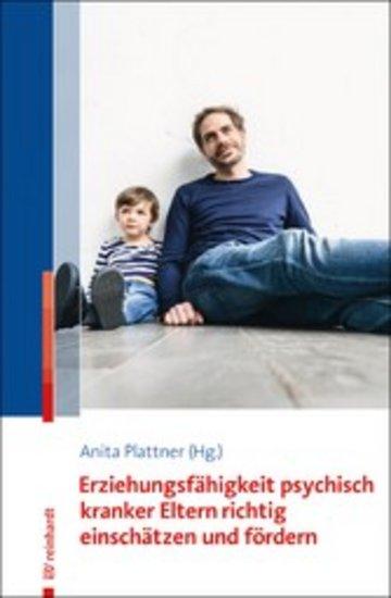 eBook Erziehungsfähigkeit psychisch kranker Eltern richtig einschätzen und fördern Cover