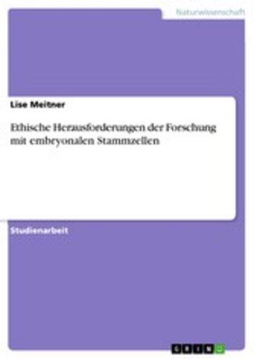 eBook Ethische Herausforderungen der Forschung mit embryonalen Stammzellen Cover
