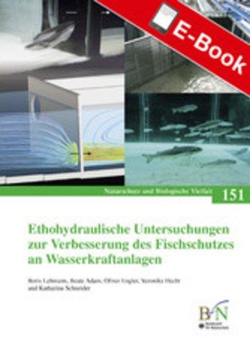 eBook Ethohydraulische Untersuchungen zur Verbesserung des Fischschutzes an Wasserkraftanlagen Cover