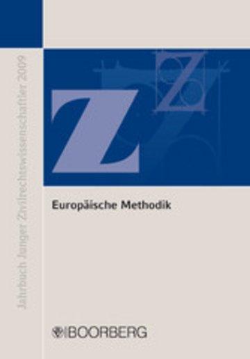 eBook Europäische Methodik: Konvergenz und Diskrepanz europäischen und nationalen Privatrechts Cover