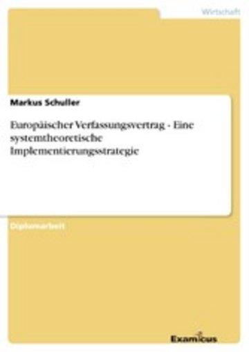 eBook Europäischer Verfassungsvertrag - Eine systemtheoretische Implementierungsstrategie Cover