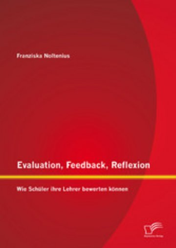 eBook Evaluation, Feedback, Reflexion: Wie Schüler ihre Lehrer bewerten können Cover