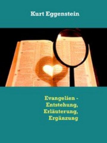 eBook Evangelien - Entstehung, Erläuterung, Ergänzung Cover