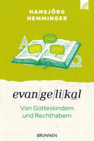 eBook Evangelikal: von Gotteskindern und Rechthabern Cover