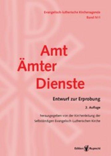 eBook Evangelisch-Lutherische Kirchenagende Band IV/1: Amt – Ämter – Dienste Cover