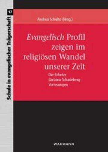 eBook Evangelisch Profil zeigen im religiösen Wandel unserer Zeit Cover