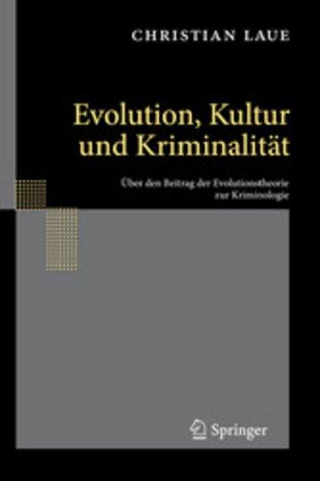 eBook Evolution, Kultur und Kriminalität Cover