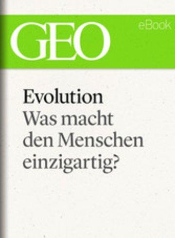 eBook Evolution: Was macht den Menschen einzigartig? (GEO eBook Single) Cover