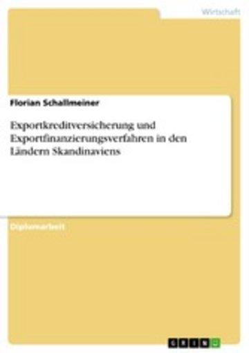 eBook Exportkreditversicherung und Exportfinanzierungsverfahren in den Ländern Skandinaviens Cover