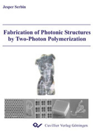 eBook Fabrication of Photonic Structures by Two-Photon Polymerization Cover