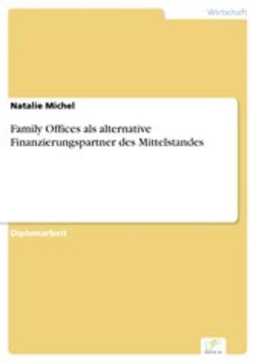 eBook Family Offices als alternative Finanzierungspartner des Mittelstandes Cover