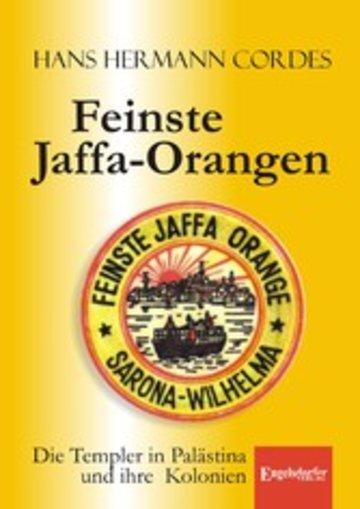 eBook Feinste Jaffa-Orangen. Die Templer in Palästina und ihre Kolonien Cover