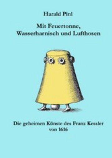 eBook Mit Feuertonne, Wasserharnisch und Lufthosen Cover