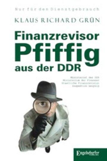 eBook Finanzrevisor Pfiffig aus der DDR Cover