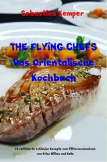 eBook THE FLYING CHEFS Das Orientalische Kochbuch Cover