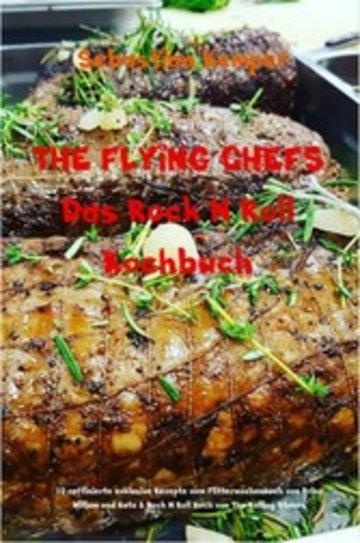 eBook THE FLYING CHEFS Das Rock N Roll Kochbuch Cover