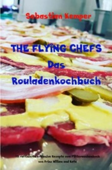 eBook THE FLYING CHEFS Das Rouladenkochbuch Cover