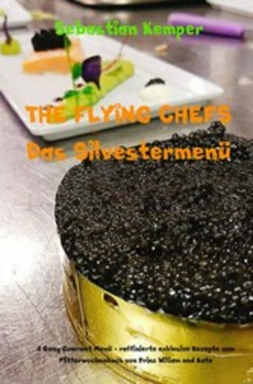 eBook THE FLYING CHEFS Das Silvestermenü - 8 Gang Gourmet Menü Cover