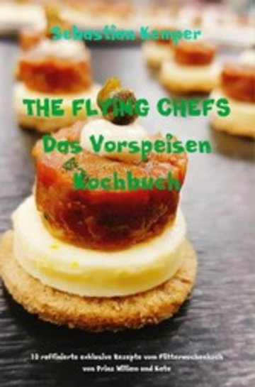 eBook THE FLYING CHEFS Das Vorspeisen Kochbuch Cover