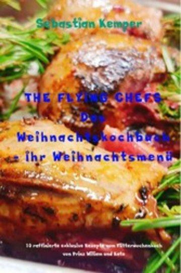 eBook THE FLYING CHEFS Das Weihnachtskochbuch - Ihr Weihnachtsmenü Cover