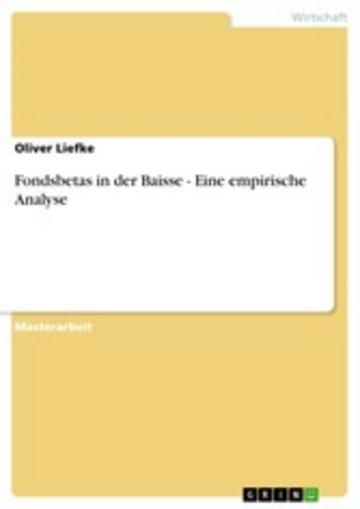 eBook Fondsbetas in der Baisse - Eine empirische Analyse Cover