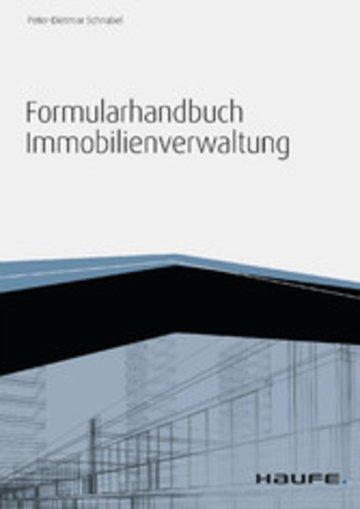 eBook Formularhandbuch Immobilienverwaltung - inkl. Arbeitshilfen online Cover