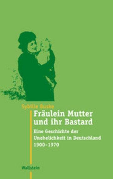 eBook Fräulein Mutter und ihr Bastard Cover