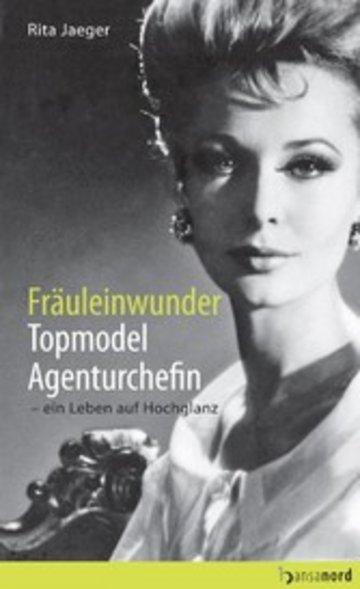 eBook Fräuleinwunder, Topmodel, Agenturchefin Cover