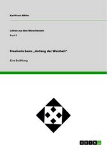 eBook Freehwin beim 'Anfang der Weisheit' Cover