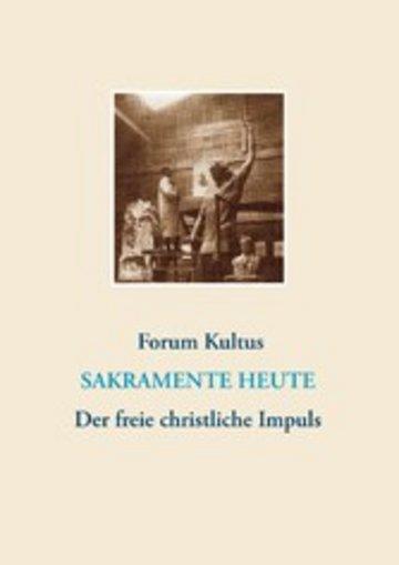 eBook frei + christlich - Der freie christliche Impuls Rudolf Steiners heute Cover