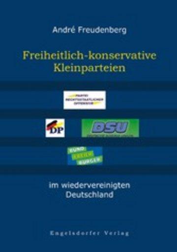 eBook Freiheitlich-konservative Kleinparteien im wiedervereinigten Deutschland Cover