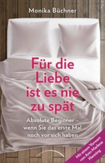 eBook Für die Liebe ist es nie zu spät Cover
