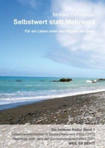 eBook Für ein Leben unter den Flügeln der Seele - Die heillose Kultur - Band 1 Cover
