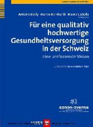 eBook Für eine qualitativ hochwertige Gesundheitsversorgung in der Schweiz, 2. Auflage Cover