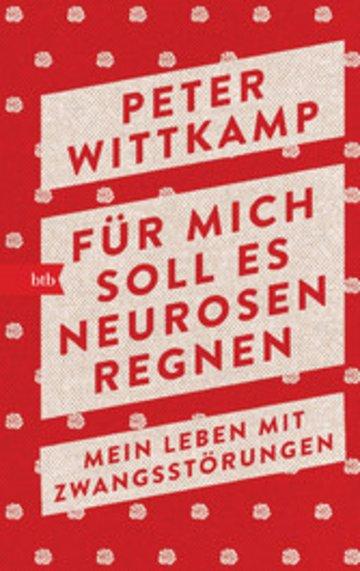 eBook Für mich soll es Neurosen regnen Cover