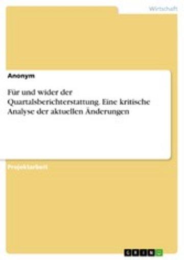eBook Für und wider der Quartalsberichterstattung. Eine kritische Analyse der aktuellen Änderungen Cover