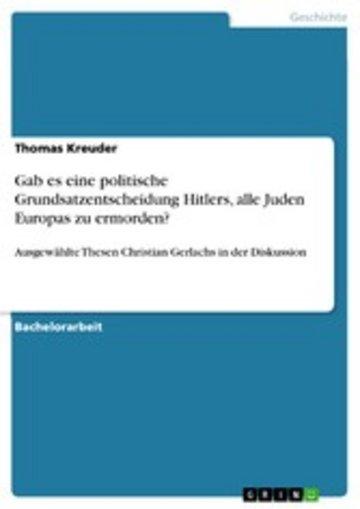 eBook Gab es eine politische Grundsatzentscheidung Hitlers, alle Juden Europas zu ermorden? Cover