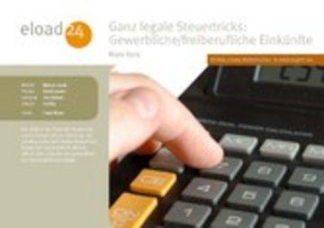 eBook Ganz legale Steuertricks: Gewerbliche und freiberufliche Einkünfte Cover