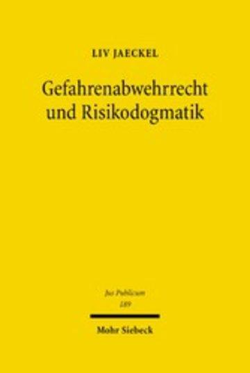 eBook Gefahrenabwehrrecht und Risikodogmatik Cover