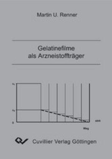 eBook Gelatinefilme als Arzneistoffträger Cover