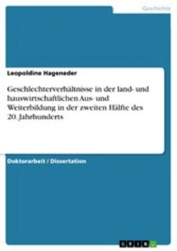 eBook Geschlechterverhältnisse in der land- und hauswirtschaftlichen Aus- und Weiterbildung in der zweiten Hälfte des 20. Jahrhunderts Cover