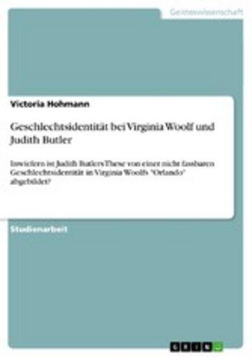 eBook Geschlechtsidentität bei Virginia Woolf und Judith Butler Cover