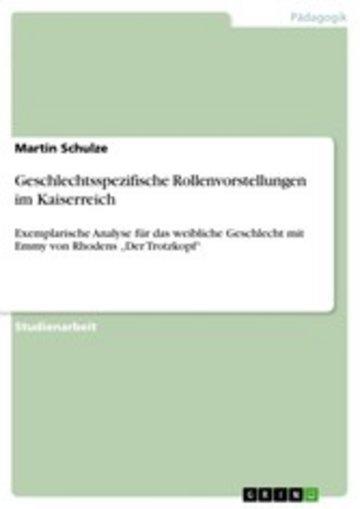 eBook Geschlechtsspezifische Rollenvorstellungen im Kaiserreich Cover