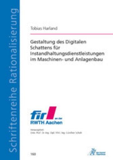 eBook Gestaltung des Digitalen Schattens für Instandhaltungsdienstleistungen im Maschinen- und Anlagenbau Cover